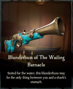 Blunderbuss of The Wailing Barnacle.png