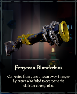 Ferryman Blunderbuss - Sea of Thieves Wiki