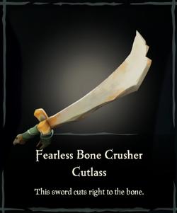 Fearless Bone Crusher Cutlass.png