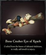 Bone Crusher Eye of Reach.png