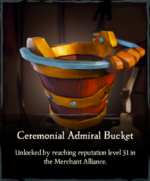 Ceremonial Admiral Bucket.png