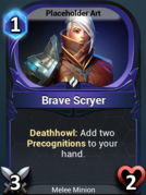 Brave Scryer.png