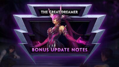 7.6 Bonus - The Great Dreamer Bonus Update