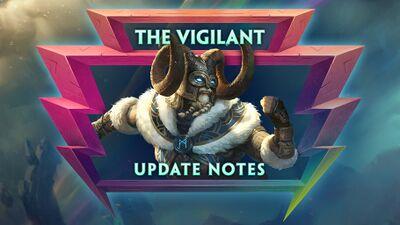 6.13 - The Vigilant Update