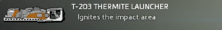 T-203 Thermite Launcher.PNG