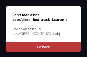 Error message showing Can't load asset due to unknown asset uri DIESEL_BOX_TRUCK_1.obj""