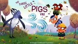 Three Little Pigs VR.jpeg