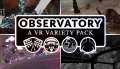 Observatory A VR Variety Pack 2.png