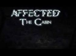 Affected - The Cabin.jpg