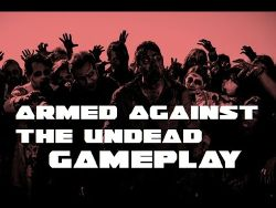 Armed Against the Undead.jpg