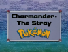 IL011- Charmander - The Stray Pokémon.png