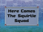 IL012 Here Comes The Squirtle Squad 01.png