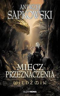 Miecz przeznaczenia cover PL 2014.jpg