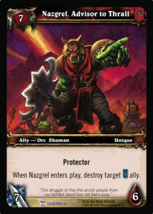 Nazgrel Advisor to Thrall TCG Card.jpg