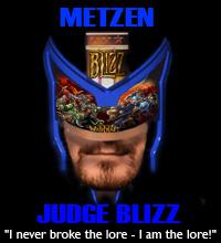 Judge Metzen on the lore.