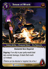 Totem of Wrath TCG Card.jpg
