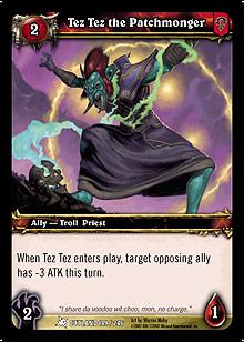 Tez Tez the Patchmonger TCG Card.jpg