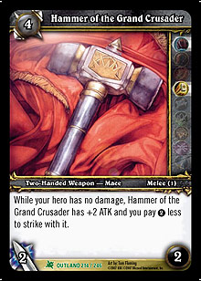 Hammer of the Grand Crusader TCG Card.jpg