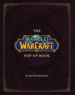 The World of Warcraft Pop-Up Book cover.jpg