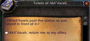 Totem of Akil'darah - Gossip.jpg