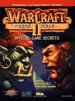 WarCraft II Dark Saga Official Game Secrets.jpg