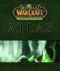 World of Warcraft Atlas- The Burning Crusade.jpg