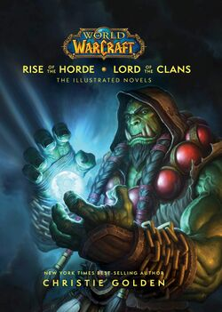 Rise of the Horde & Lord of the Clans - The Illustrated Novels cover.jpg