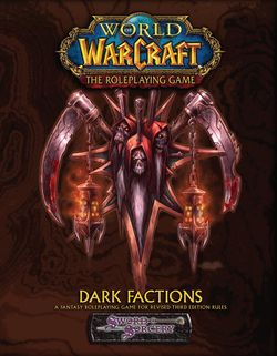Dark Factions Wowpedia Your Wiki Guide To The World Of Warcraft